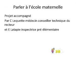 Parler lcole maternelle Projet accompagn Par C Lequette