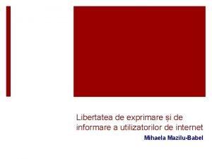 Libertatea de exprimare i de informare a utilizatorilor