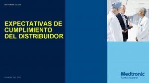 SEPTIEMBRE DE 2018 EXPECTATIVAS DE CUMPLIMIENTO DEL DISTRIBUIDOR