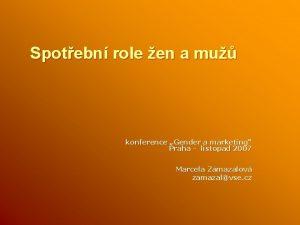 Spotebn role en a mu konference Gender a
