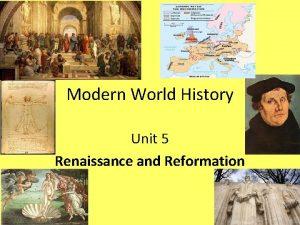 Modern World History Unit 5 Renaissance and Reformation