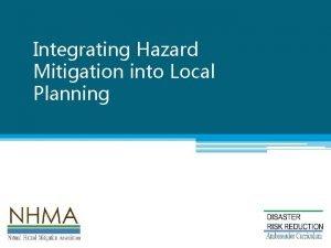 Integrating Hazard Mitigation into Local Planning Natural Hazard