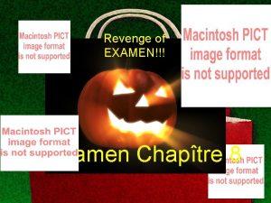 Revenge of EXAMEN Examen Chaptre 8 8 1