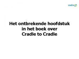 Het ontbrekende hoofdstuk in het boek over Cradle