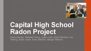 Capital High School Radon Project Clarice Burger Rebekah