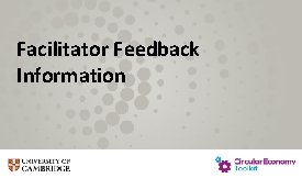 Facilitator Feedback Information Facilitator Feedback Information Thank you