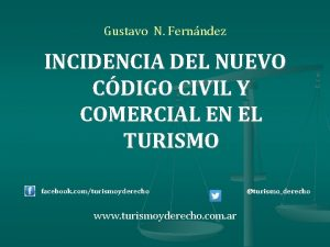 Gustavo N Fernndez INCIDENCIA DEL NUEVO CDIGO CIVIL