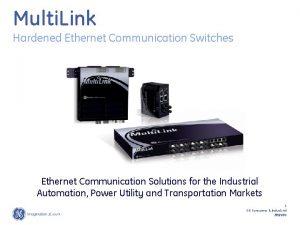 Multi Link Hardened Ethernet Communication Switches Ethernet Communication