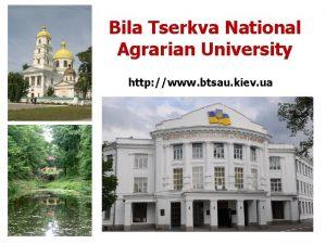 Bila Tserkva National Agrarian University http www btsau