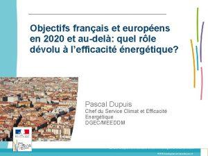 Objectifs franais et europens en 2020 et audel