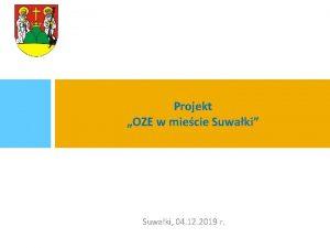Projekt OZE w miecie Suwaki Suwaki 04 12