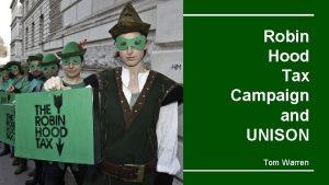 Robin Hood Tax Campaign and UNISON Tom Warren