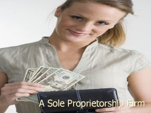 A Sole Proprietorship Firm How To Start Sole