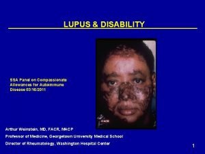 LUPUS DISABILITY SSA Panel on Compassionate Allowances for