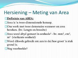 Hersiening Meting van Area Definisie van AREA Area