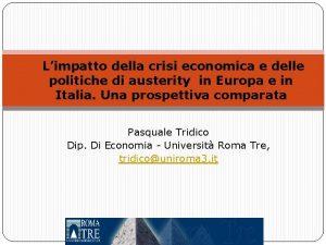 Limpatto della crisi economica e delle politiche di