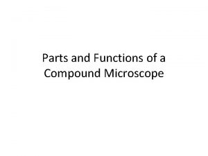 Parts and Functions of a Compound Microscope Light