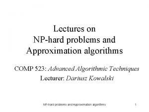 Lectures on NPhard problems and Approximation algorithms COMP
