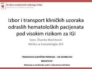 Izbor i transport klinikih uzoraka odraslih hematolokih pacijenata