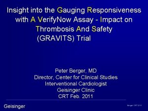 Insight into the Gauging Responsiveness with A Verify
