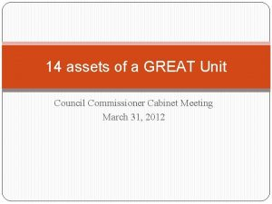14 assets of a GREAT Unit Council Commissioner