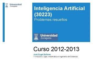 Inteligencia Artificial 30223 Problemas resueltos Curso 2012 2013