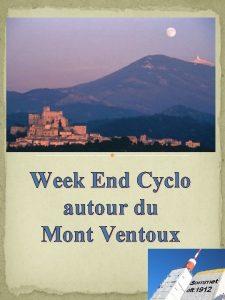 Week End Cyclo autour du Mont Ventoux Pour