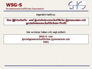 WSGS Sozialwissenschaftliches Gymnasium Eigentlich heit es Das Wirtschafts