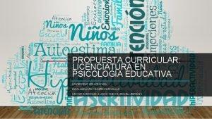 PROPUESTA CURRICULAR LICENCIATURA EN PSICOLOGA EDUCATIVA UNIVERSIDAD VERACRUZANA