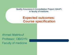 Quality Assurance Accreditation Project QAAP in faculty of
