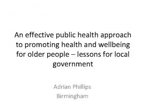 An effective public health approach to promoting health