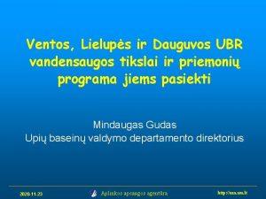 Ventos Lielups ir Dauguvos UBR vandensaugos tikslai ir