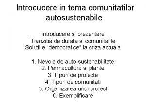 Introducere in tema comunitatilor autosustenabile Introducere si prezentare