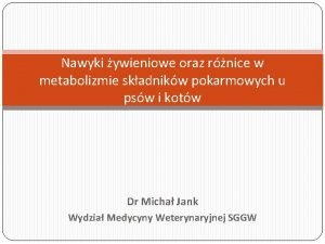 Nawyki ywieniowe oraz rnice w metabolizmie skadnikw pokarmowych