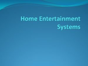 Home Entertainment Systems Home Theatre Systems Home Theatre