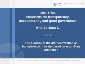 UNCITRAL standards for transparency accountability and good governance