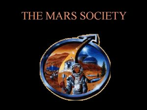 THE MARS SOCIETY Prelude to Mars The Mars