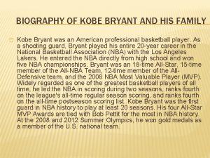 BIOGRAPHY OF KOBE BRYANT AND HIS FAMILY Kobe