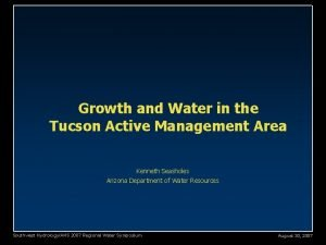 Growth and Water in the Tucson Active Management