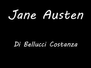 Jane Austen Di Bellucci Costanza Indice Chi Jane