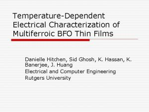TemperatureDependent Electrical Characterization of Multiferroic BFO Thin Films