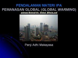 PENDALAMAN MATERI IPA PEMANASAN GLOBAL GLOBAL WARMING animasi