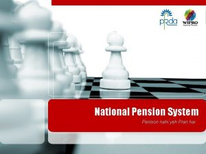 National Pension System Pension nahi yeh Pran hai