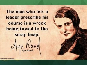 Collectivism Ayn Rand Maybe shes not so crazy