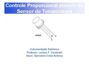 Controle Proporcional atravs de Sensor de Temperatura Instrumentao