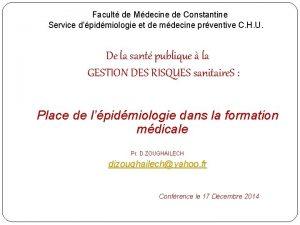 Facult de Mdecine de Constantine Service dpidmiologie et