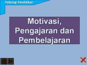 Psikologi Pendidikan Motivasi Pengajaran dan Pembelajaran Psikologi Pendidikan