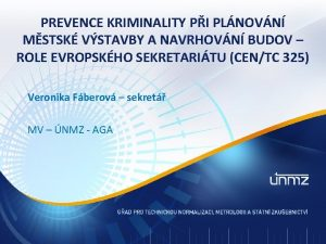 PREVENCE KRIMINALITY PI PLNOVN MSTSK VSTAVBY A NAVRHOVN