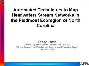 Automated Techniques to Map Headwaters Stream Networks in