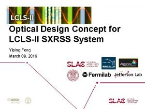 Optical Design Concept for LCLSII SXRSS System Yiping